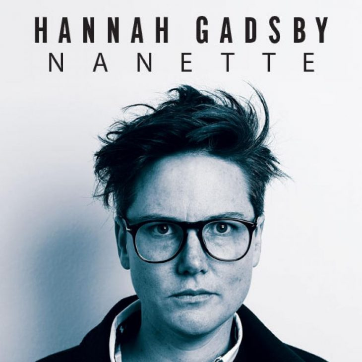 Hannah Gadsby's 'Nanette' is a must-see